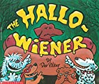The Hallo-wiener by Dav Pilkey
