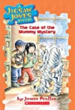 James Preller: The Case of the Mummy Mystery (Jigsaw Jones Mystery, No. 6)