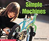 Scholastic: Simple Machines (Science Emergent Reader)
