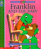 Moore, Eva: Franklin and the Baby