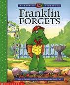 Franklin Forgets (A Franklin TV Storybook)…