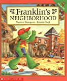 Bourgeois, Paulette: Franklin&#39;s Neighborhood