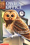 Ben M. Baglio: Owl in the Office (Animal Ark Series #11)