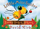 Little Miss Spider At Sunnypatch School by…