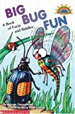 Oppenheim, Joanne: Big Bug Fun: A Book of Facts and Riddles