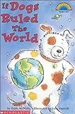 Faith McNulty: If Dogs Ruled the World (Hello Reader, Level 3)