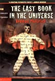 Rodman Philbrick,W. R. Philbrick: The Last Book in the Universe