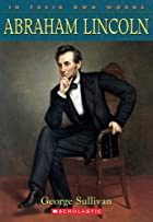 Abraham Lincoln by George Sullivan