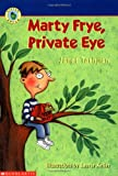 Tashjian, Janet: Marty Frye, Private Eye (Little Apple Paperback)