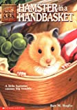 Ben M. Baglio: Hamster in a Handbasket (Animal Ark Series #16)