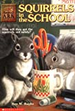 Ben M. Baglio: Squirrels in the School (Animal Ark Series #17)