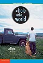 A Hole In The World by Sid Hite