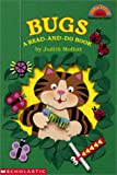 Moffatt, Judith: Bugs: A Read-And-Do Book (Hello Reader! Level 2)