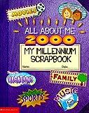 Krulik, Nancy E.: All About Me 2000: My Millennium Scrapbook