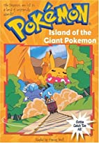 Island of the giant Pokémon by Tracey West