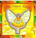 The Dawn Fairy by Keith Faulkner