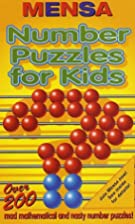Number Puzzles for Kids (Mensa) by Robert…
