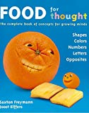 Elffers, Joost: Food For Thought: The Complete Book of Concepts for Growing Minds