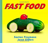 Elffers, Joost: Fast Food