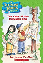 The Case of the Runaway Dog by James Preller