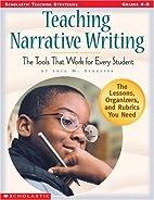 Teaching Narrative Writing (Grades 4-8) by…