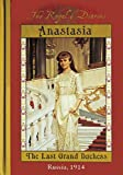 Meyer, Carolyn: Anastasia, the Last Grand Duchess