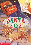 Ford, Linda: Santa S.O.S