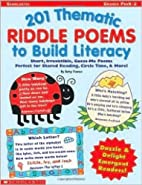 201 Thematic Riddle Poems to Build Literacy…