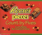 Reese's Pieces Count By Fives by Jerry…