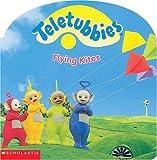 Scholastic: Flying Kites (Teletubbies)