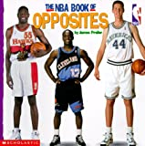 Preller, James: The NBA Book of Opposites
