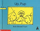Maslen, Bobby Lynn: Up, pup (Bob books)
