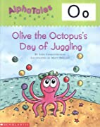 Olive the Octopus's Day of Juggling (Alpha…