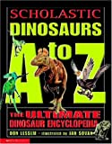 Lessem, Don: Scholastic Dinosaurs A To Z: The Ultimate Dinosaur Encyclopdia