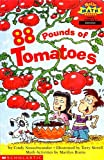 Cindy Neuschwander: 88 pounds of tomatoes (Hello math reader)