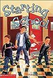 Hurwitz, Johanna: Starting School