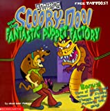 McCann, Jesse Leon: Scoobydoo and the Fantastic Puppet Factory