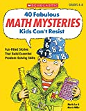 Lee, Martin: 40 Fabulous Math Mysteries Kids Can&#39;t Resist