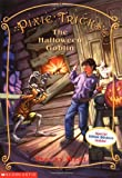 West, Tracey: The Halloween Goblin (Pixie Tricks, No. 4)