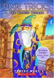 West, Tracey: The Wicked Wizard (Pixie Tricks #8)