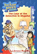 The Case Of The Detective in Disguise by…