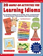 20 Hands-on Activities For Learning Idioms…