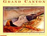 Minor, Wendell: Grand Canyon: Exploring a Natural Wonder