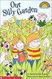Nagel, Karen B.: Our Silly Garden