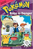 West, Tracey: Race To Danger (Pokemon Chapter Book, No.13)