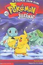Pokémon Junior: A Pokémon Snow-down by…