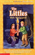 The Littles Get Trapped! by John Lawrence…