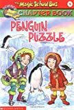 Judith Bauer Stamper: Penguin Puzzle (Magic School Bus Chapter Books #8)