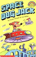 Space Dog Jack by Susan Schade