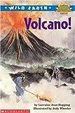 Lorraine Jean Hopping: Wild Earth: Volcano! (Hello Reader Level 4, Grades 2 & 3)